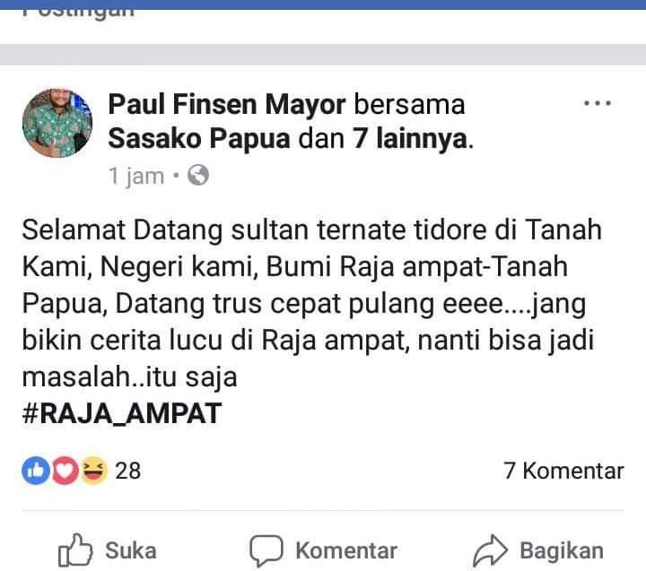 Postingan Paul Finsen Mayor yang diduga melecehkan Sultan Tidore saat berkunjung ke Raja Ampat/(sumber foto: facebook)