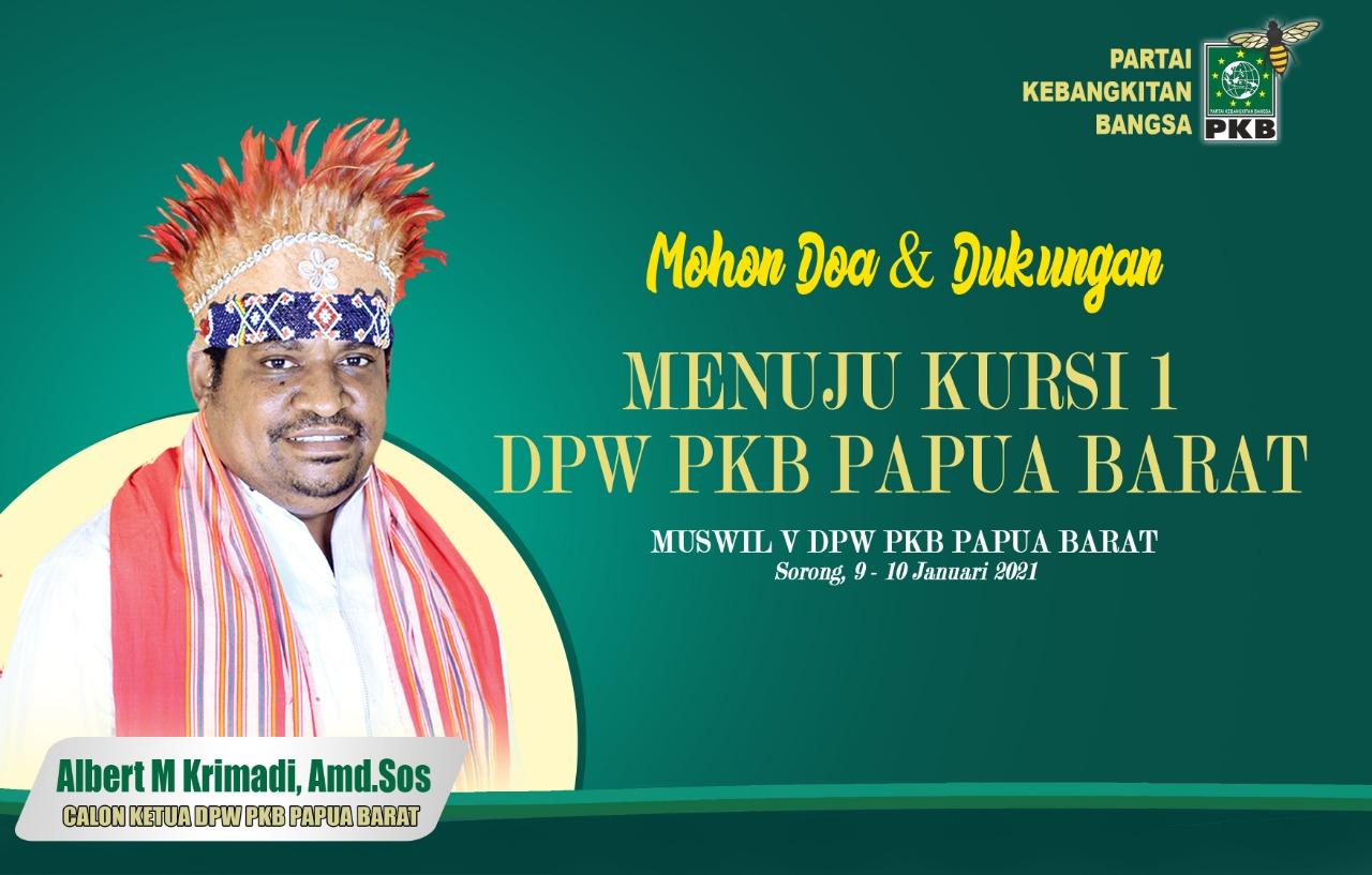 Albert Krimadi, Bakal Calon ketua PKB Papua Barat, periode 2021-2026